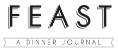 FEAST: A Dinner Journal
